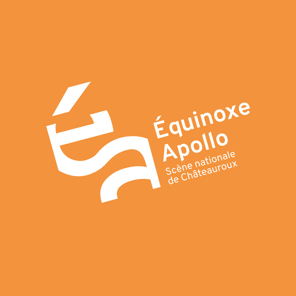 Équinoxe – Scène nationale Châteauroux / Apollo