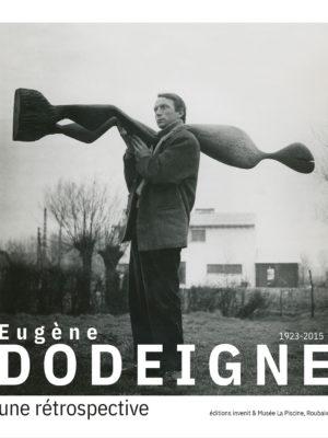 Eugène Dodeigne (1923-2015)