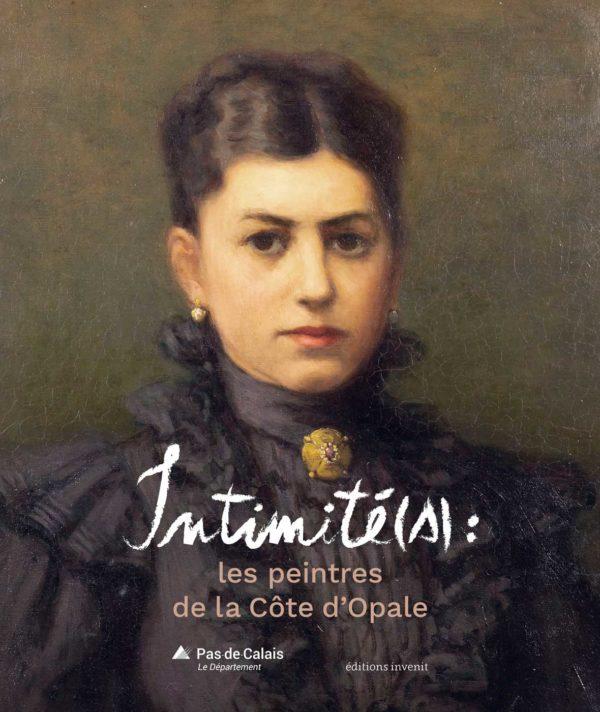Intimité(s) : les peintres de la Côte d'Opale