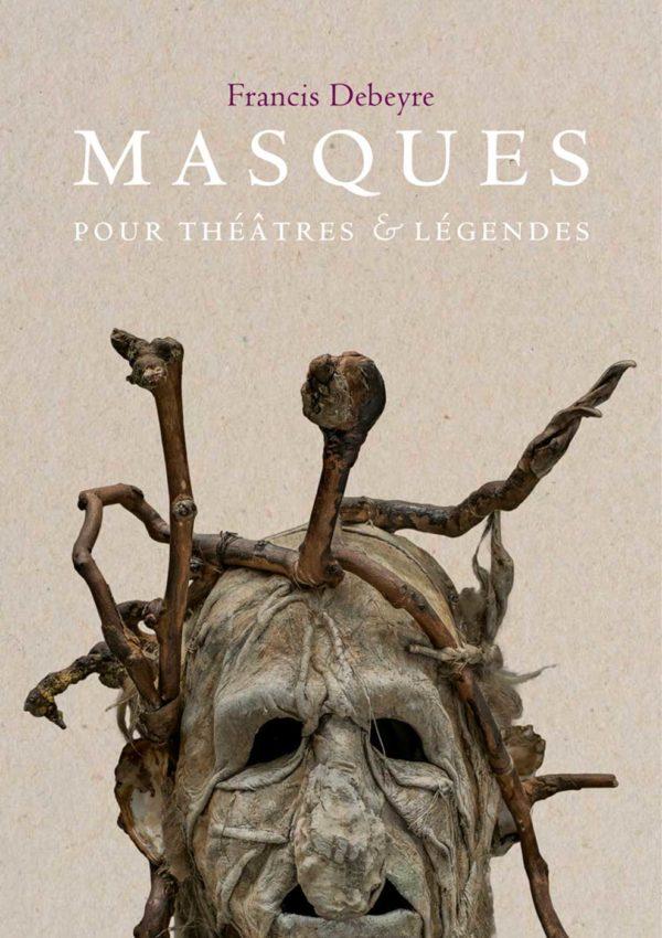 Masques pour théâtres et légendes